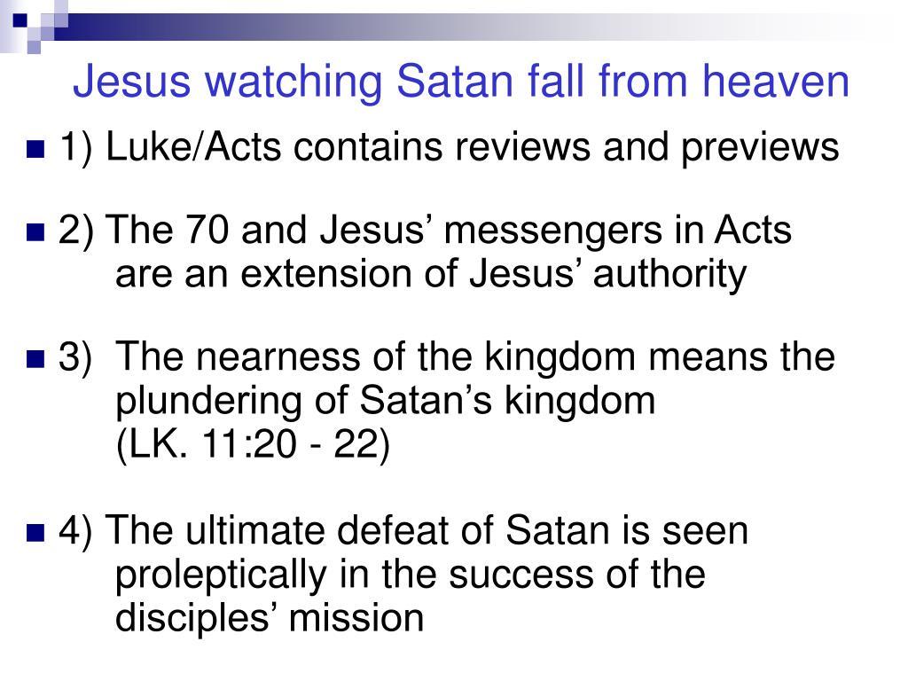 Jesus watching Satan fall from heaven
