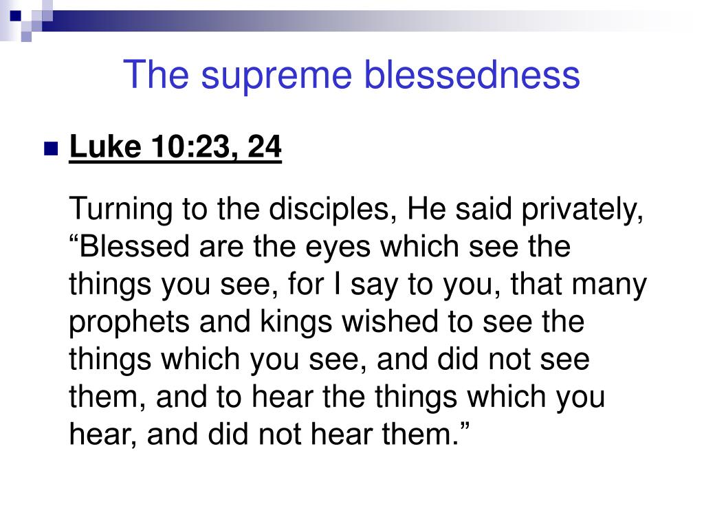 The supreme blessedness