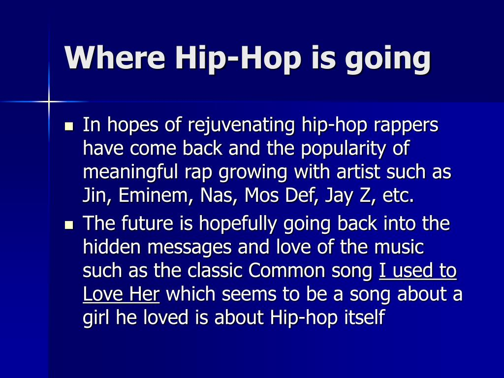 Where Hip-Hop is going