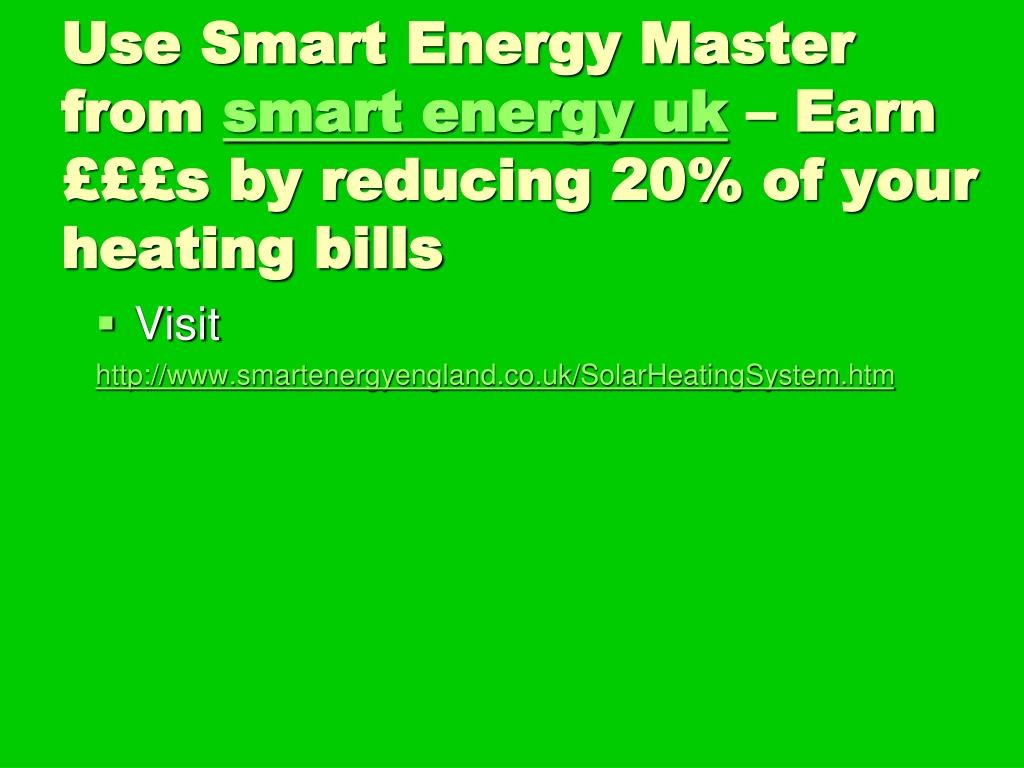 Use Smart Energy Master from