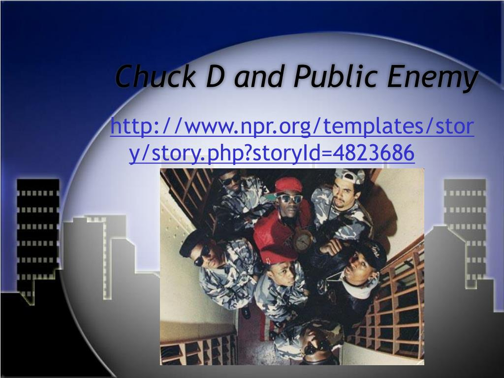 Chuck D and Public Enemy