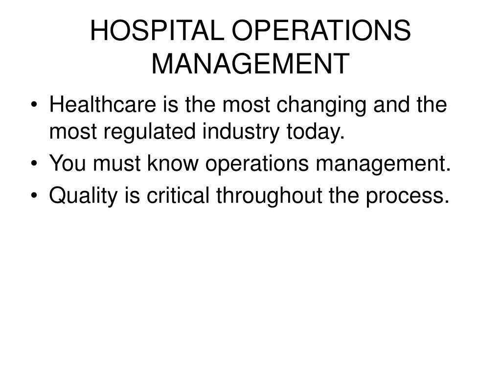 HOSPITAL OPERATIONS MANAGEMENT