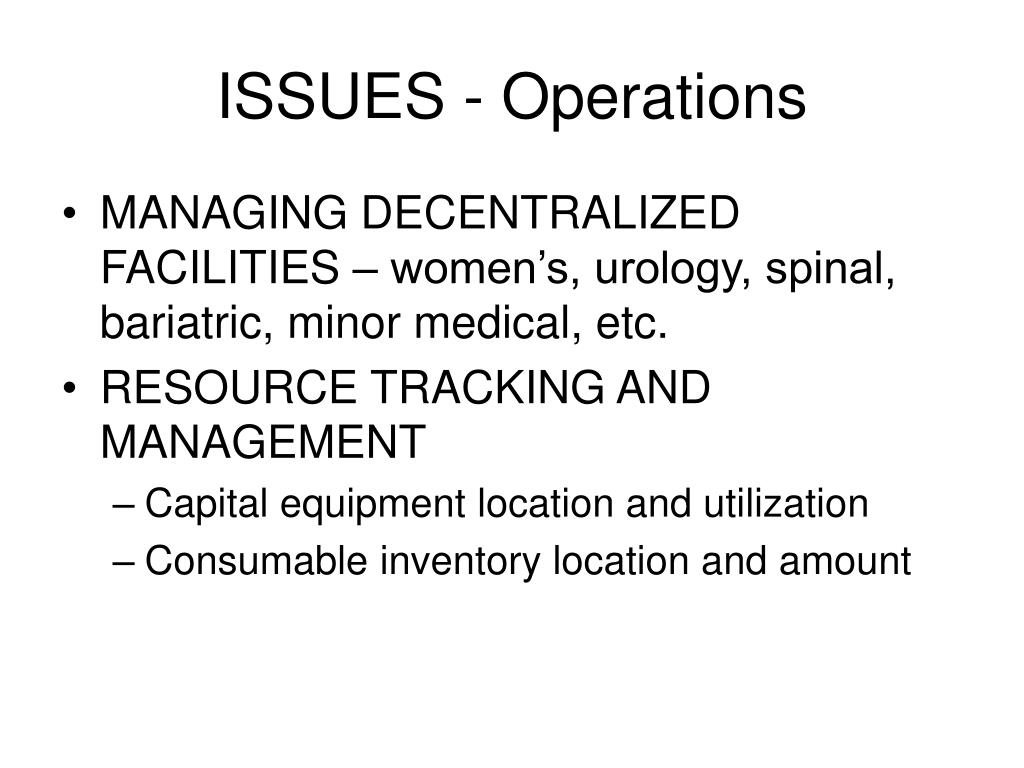 ISSUES - Operations