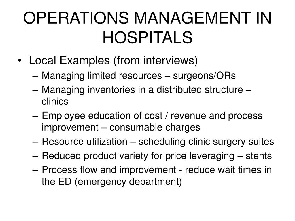 OPERATIONS MANAGEMENT IN HOSPITALS