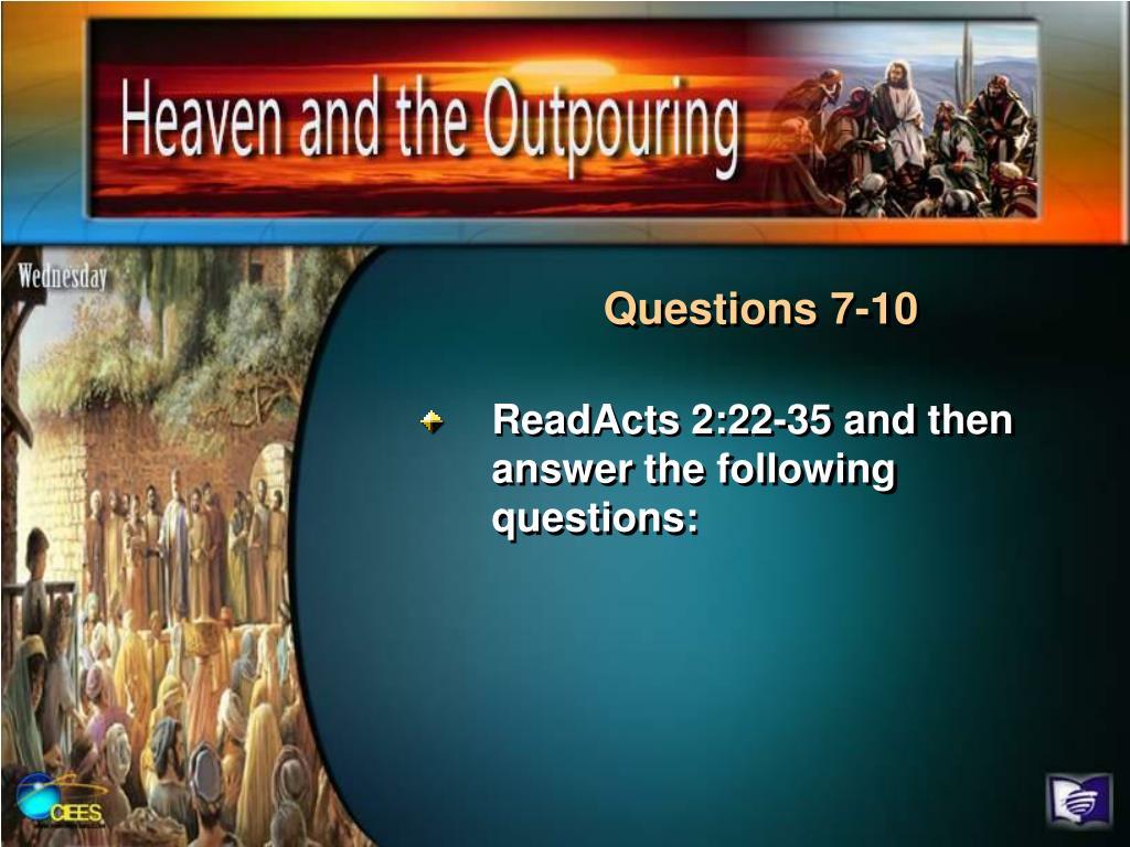 Questions 7-10