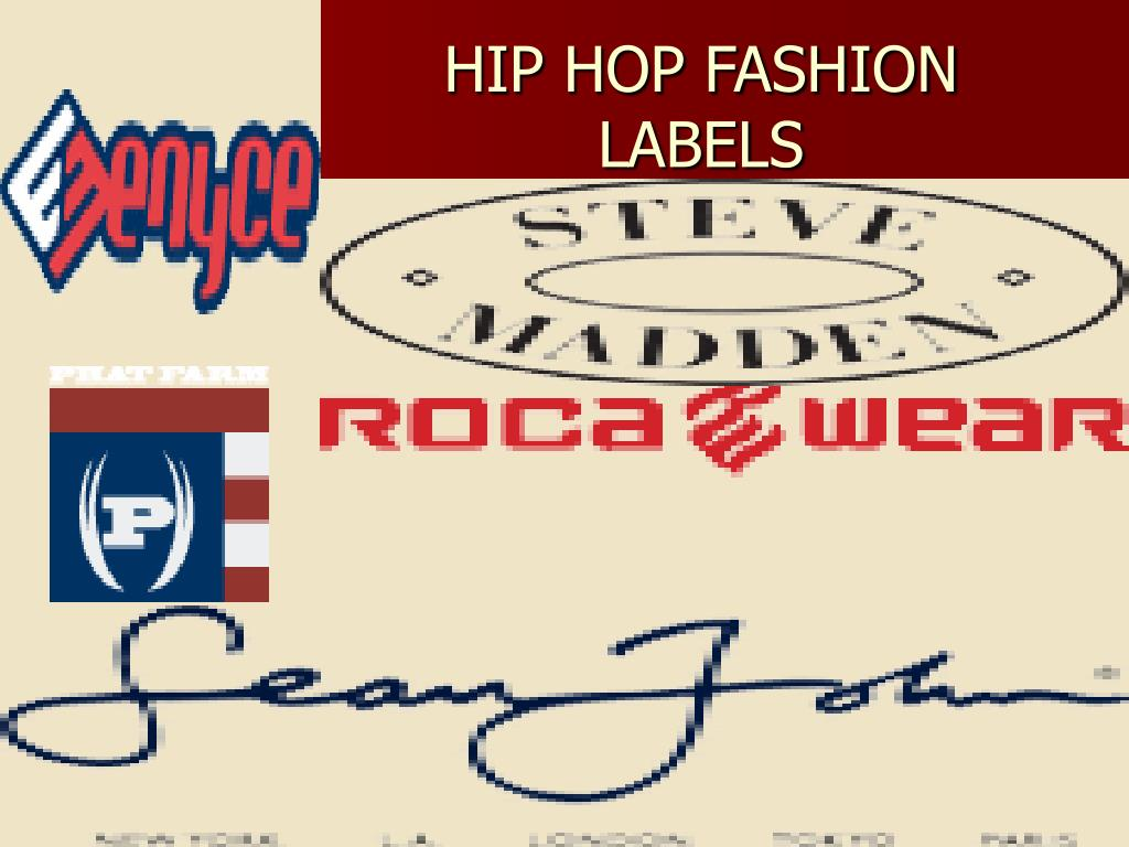 HIP HOP FASHION LABELS