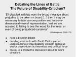 debating the lines of battle the future of disability criticism