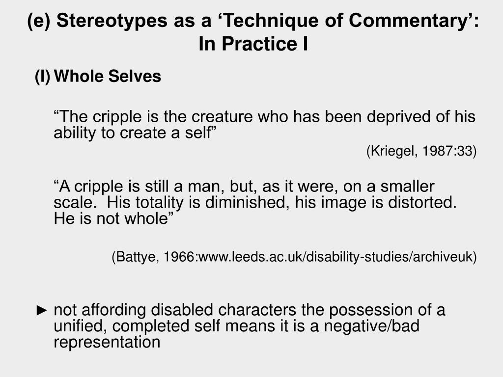 (e) Stereotypes as a 'Technique of Commentary':