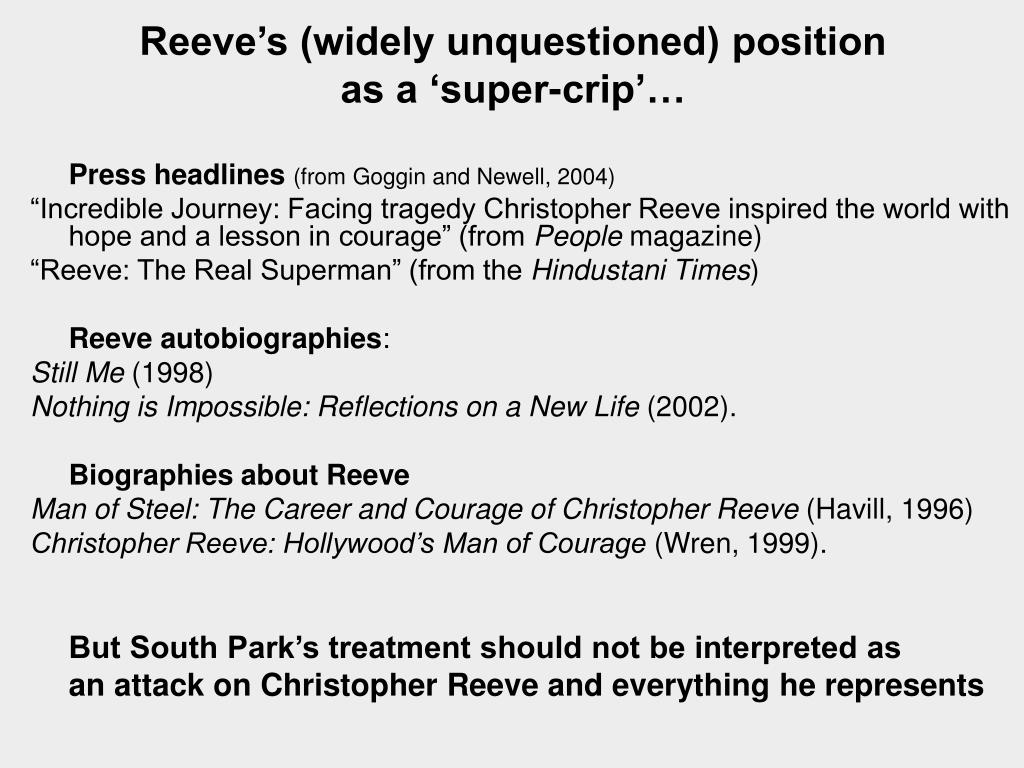 Reeve's (widely unquestioned) position