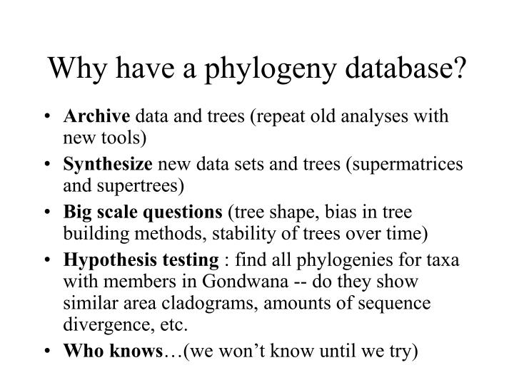 Why have a phylogeny database