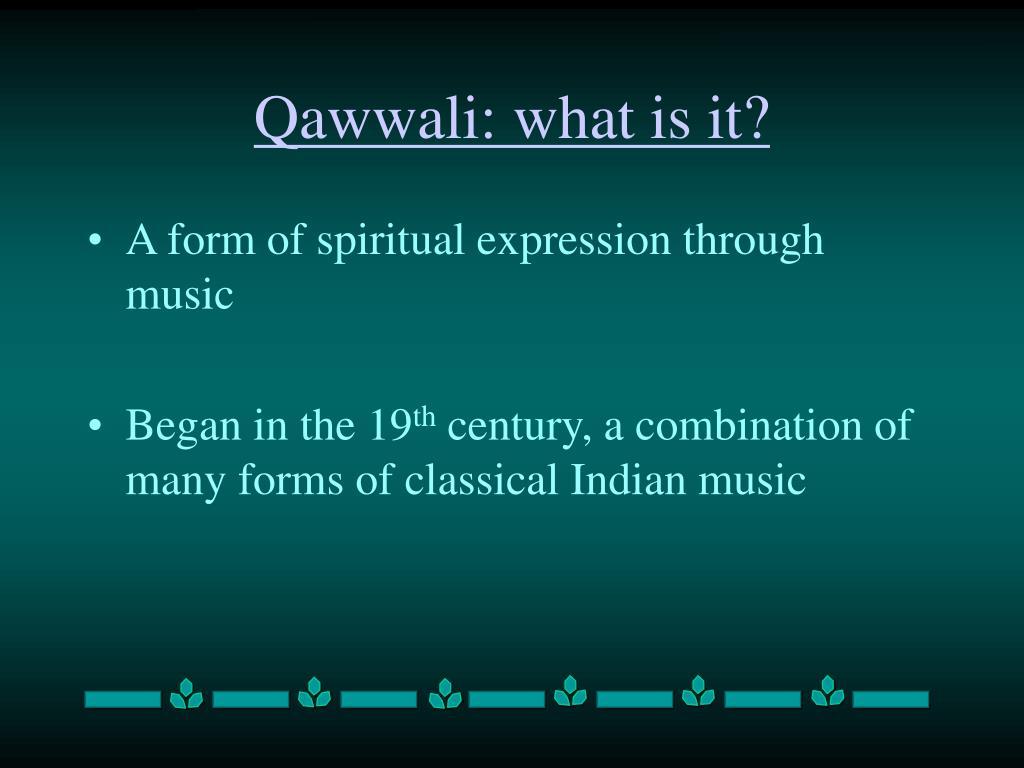 Qawwali: what is it?