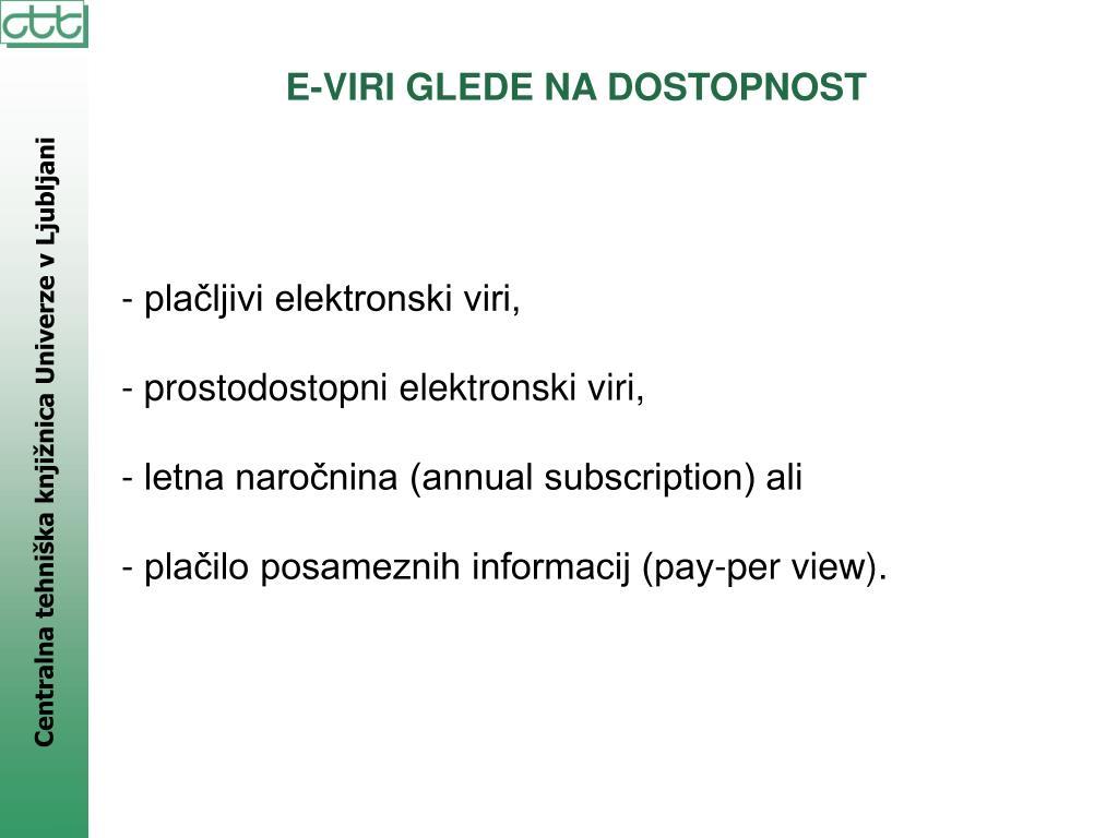 E-VIRI GLEDE NA DOSTOPNOST