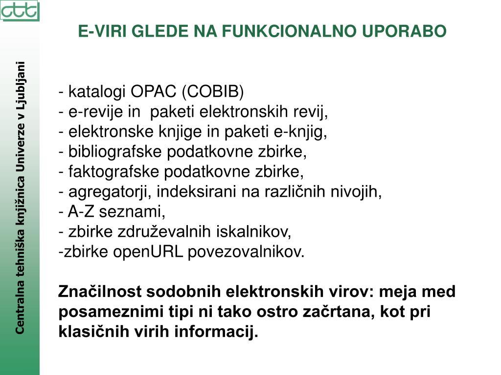 E-VIRI GLEDE NA FUNKCIONALNO UPORABO