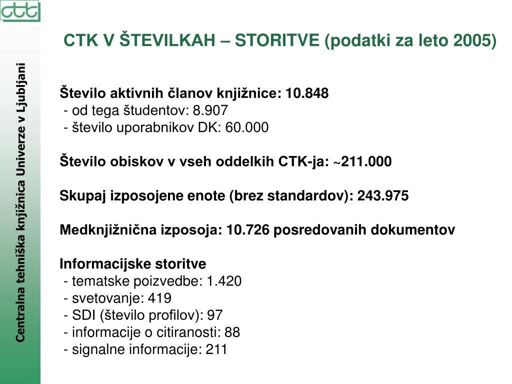 CTK V ŠTEVILKAH – STORITVE (podatki za leto 2005)