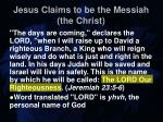 jesus claims to be the messiah the christ22