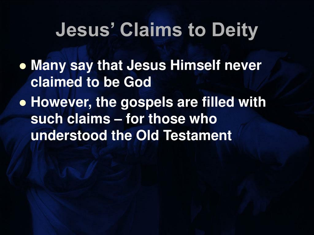 Jesus' Claims to Deity