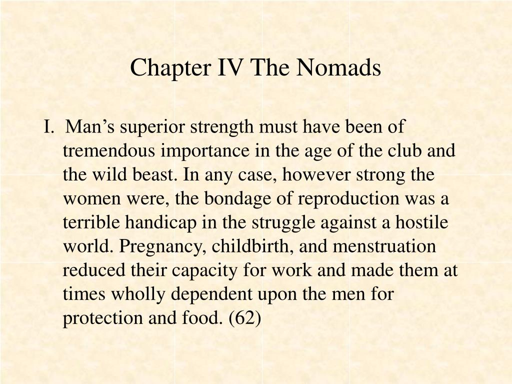Chapter IV The Nomads