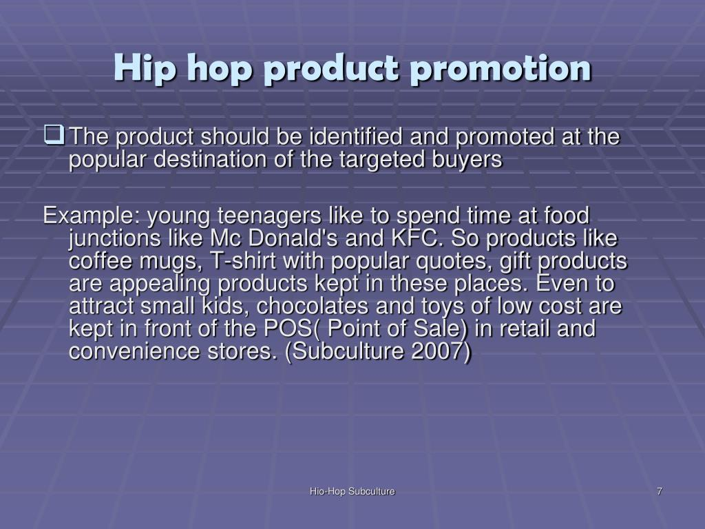 Hip hop product promotion