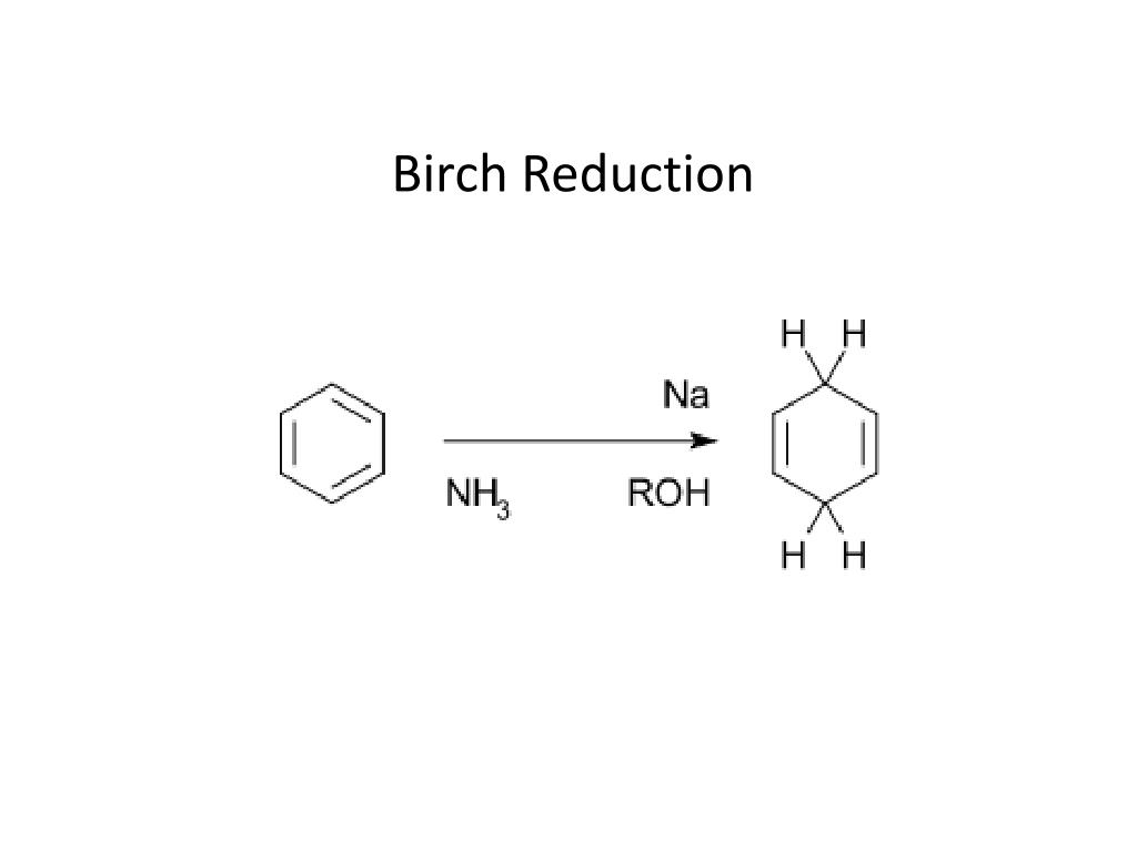 Birch Reduction