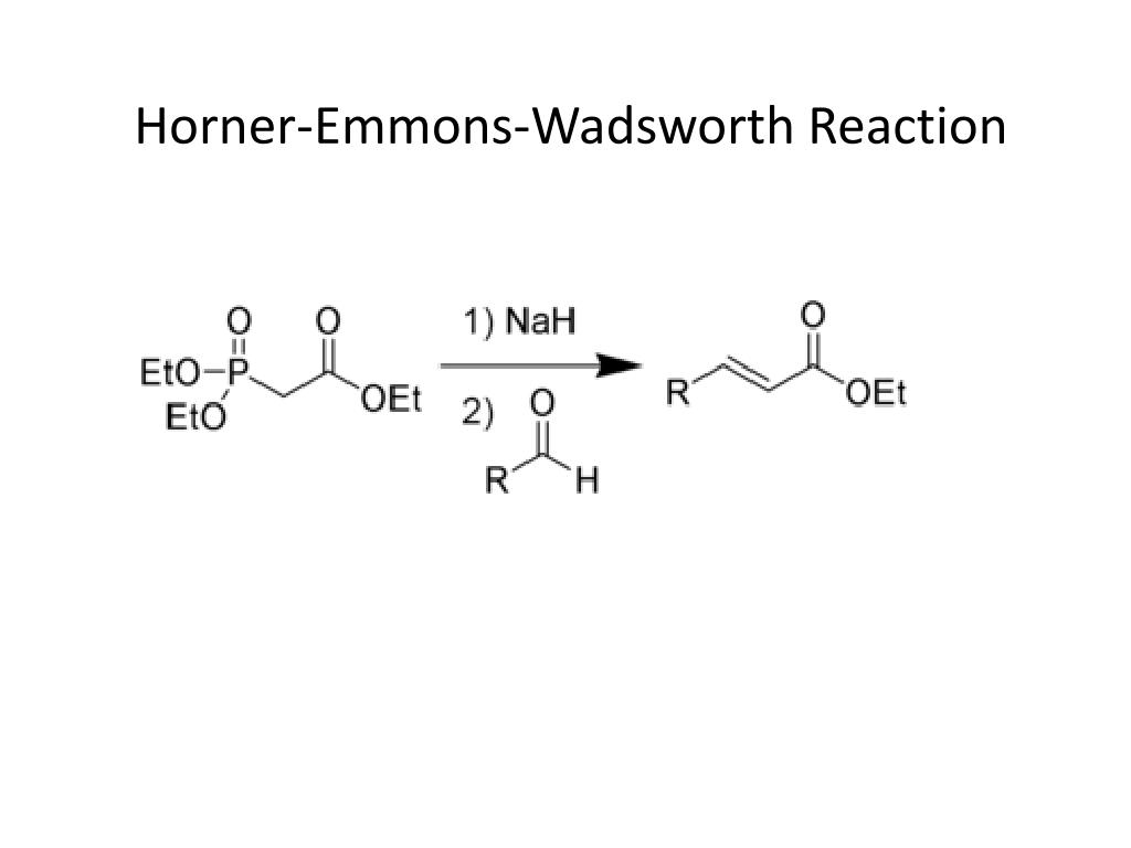 Horner-Emmons-Wadsworth Reaction
