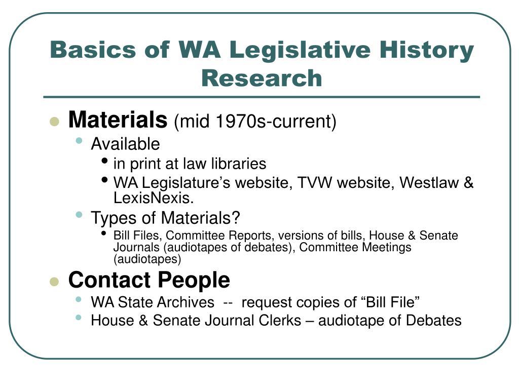 Basics of WA Legislative History Research