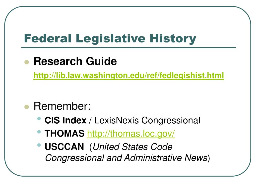 Federal Legislative History