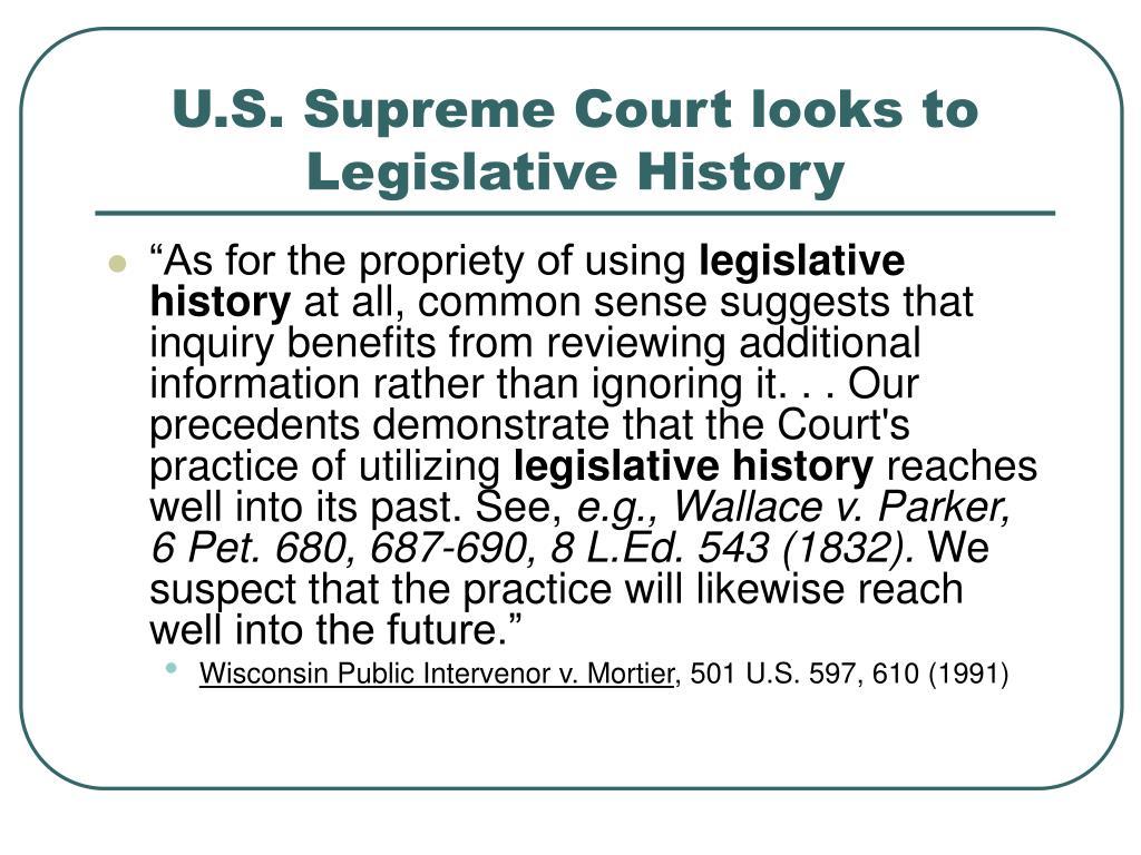U.S. Supreme Court looks to Legislative History