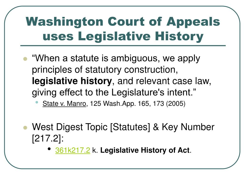 Washington Court of Appeals uses Legislative History