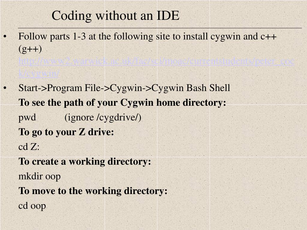 Follow parts 1-3 at the following site to install cygwin and c++ (g++)