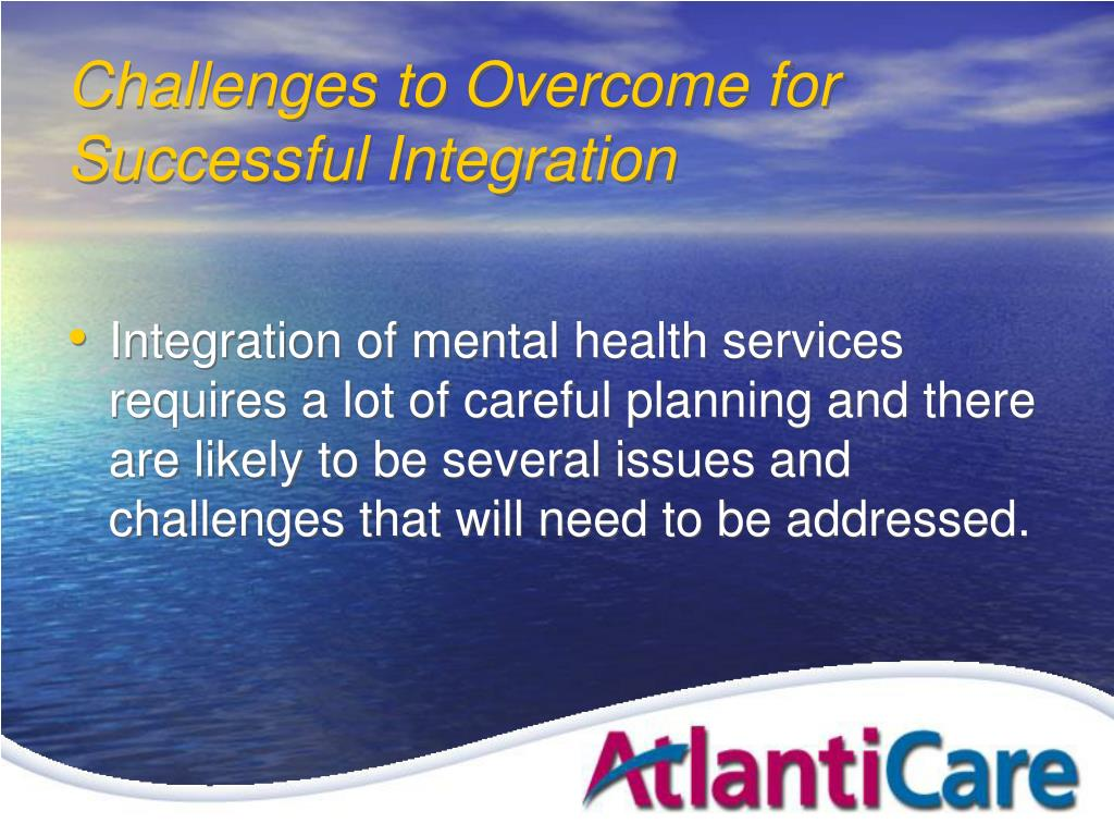 Challenges to Overcome for Successful Integration