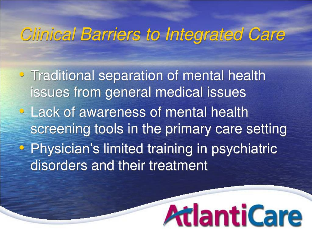 Clinical Barriers to Integrated Care
