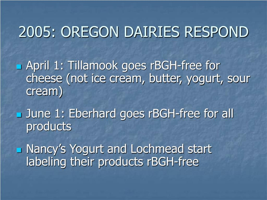 2005: OREGON DAIRIES RESPOND