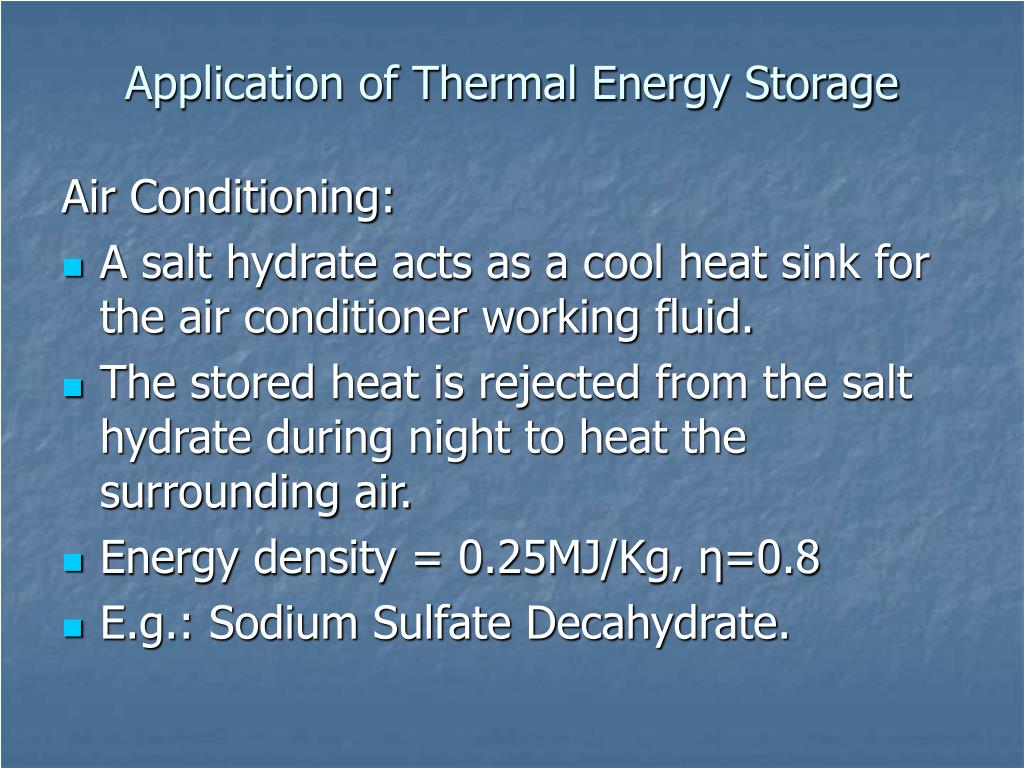 Application of Thermal Energy Storage