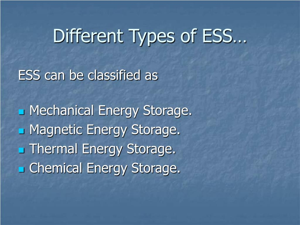 Different Types of ESS…