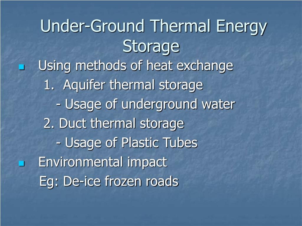 Under-Ground Thermal Energy Storage