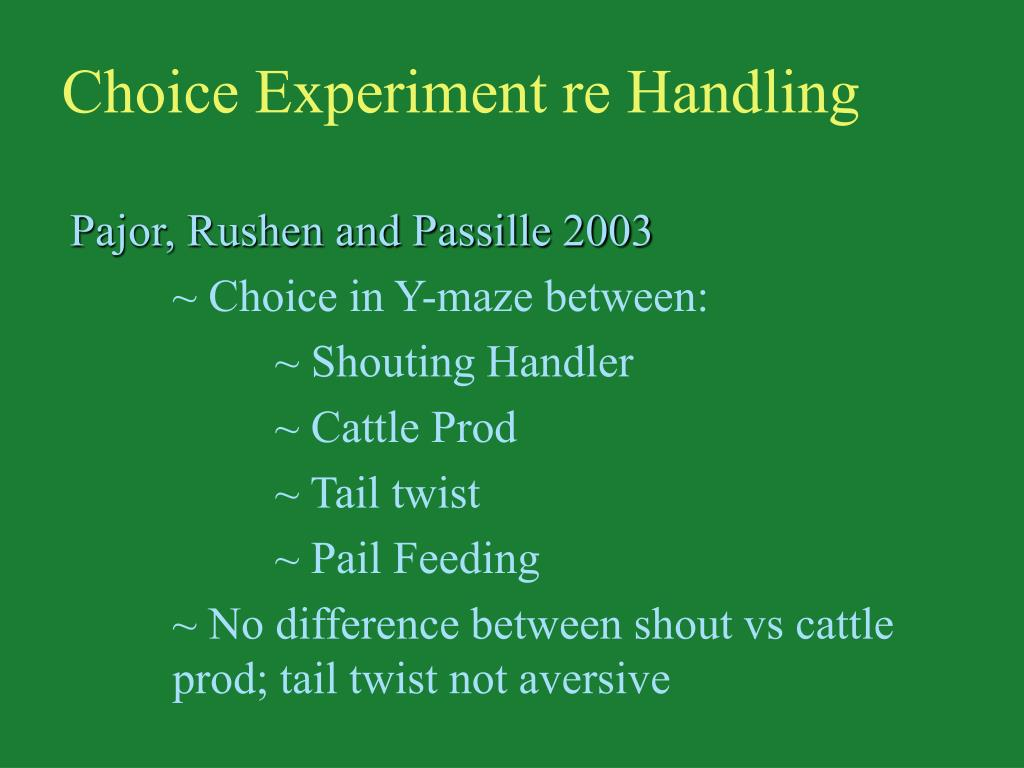 Choice Experiment re Handling