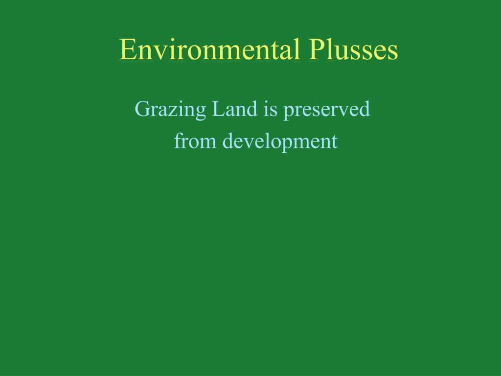 Environmental Plusses