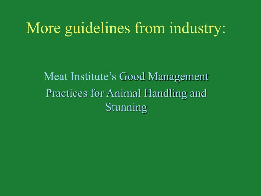 More guidelines from industry: