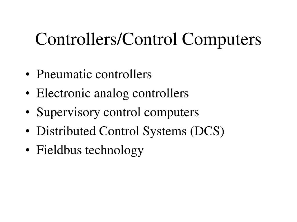 Controllers/Control Computers