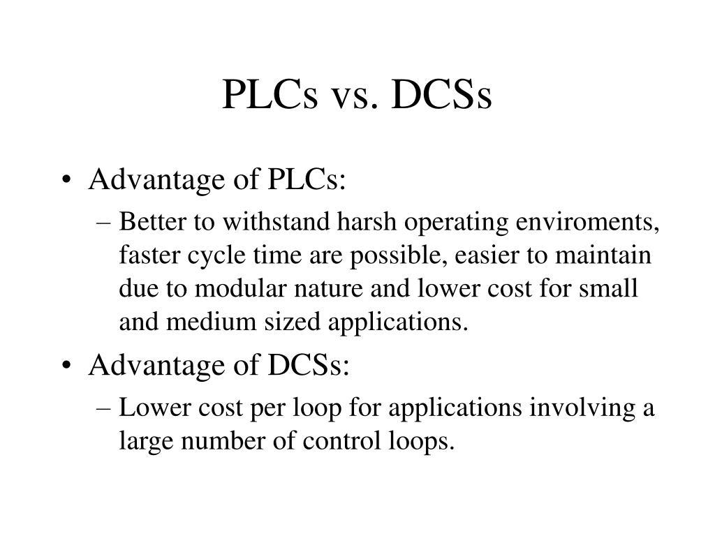 PLCs vs. DCSs