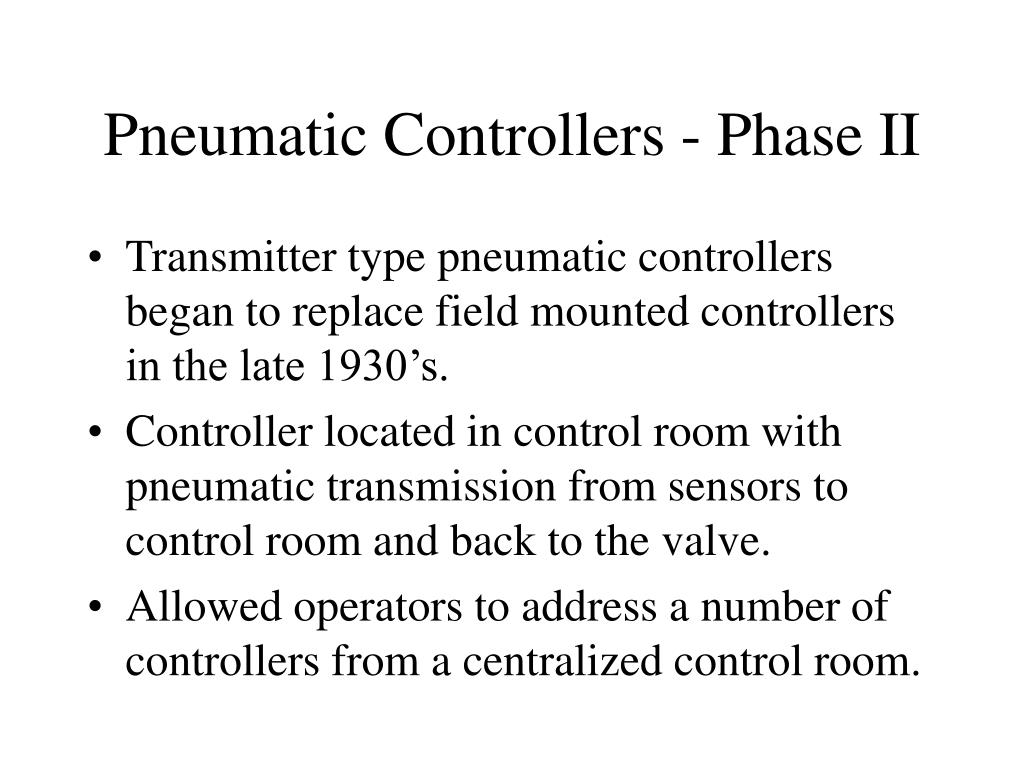 Pneumatic Controllers - Phase II