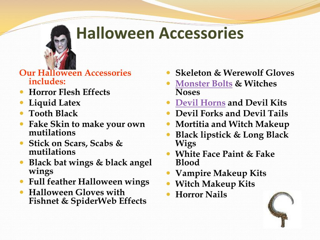 Our Halloween Accessories includes: