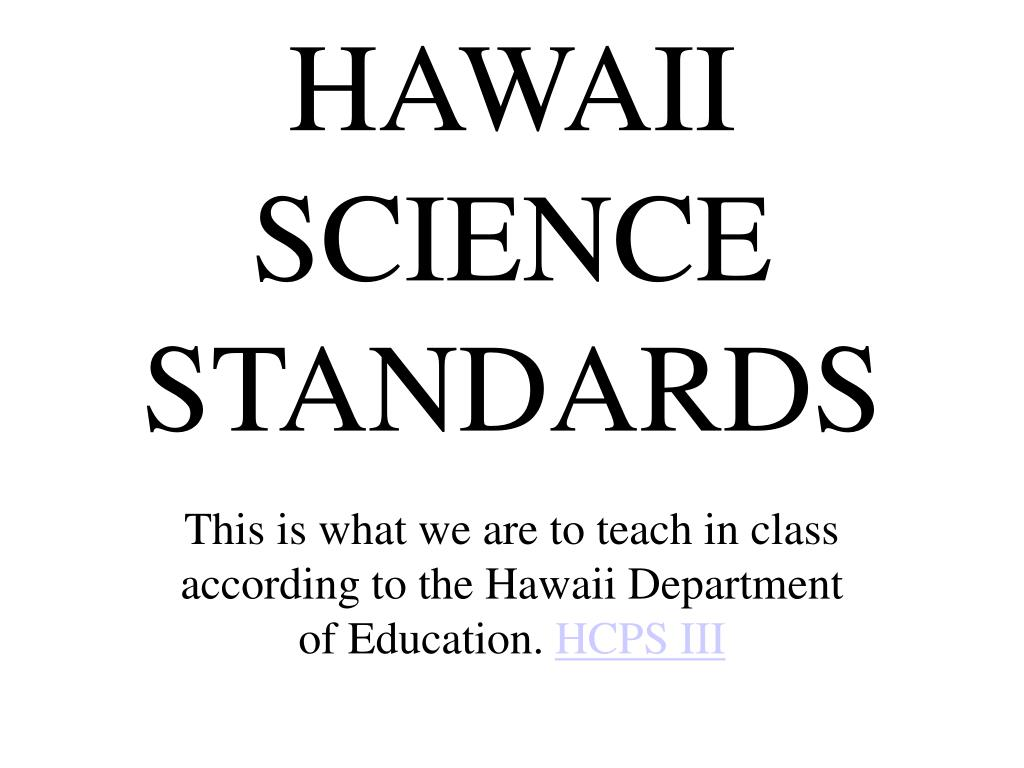 HAWAII SCIENCE STANDARDS