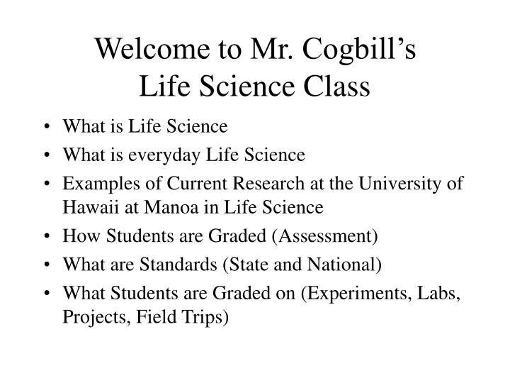 Welcome to mr cogbill s life science class