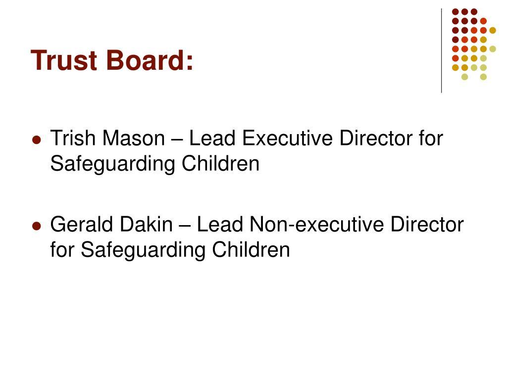 Trust Board:
