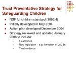 trust preventative strategy for safeguarding children