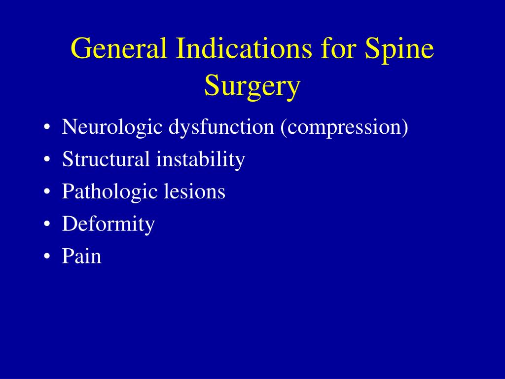 General Indications for Spine Surgery