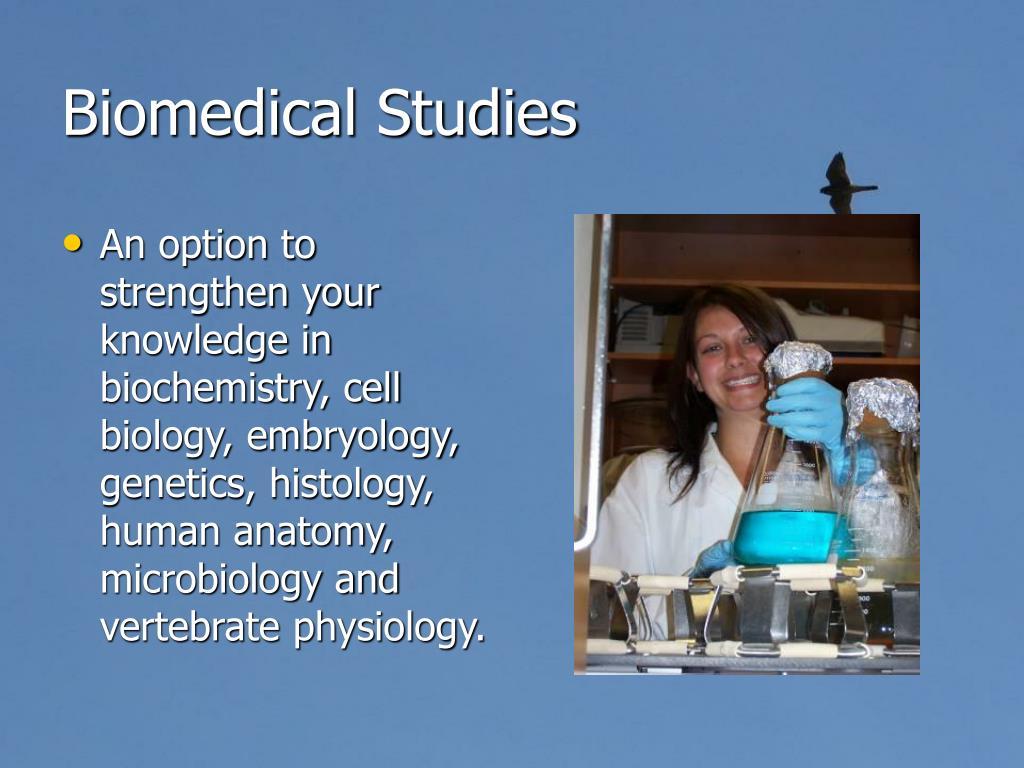 Biomedical Studies