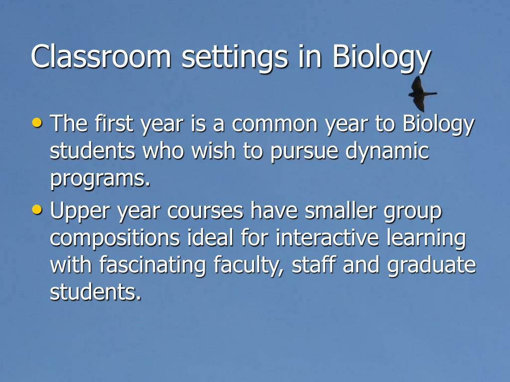 Classroom settings in Biology
