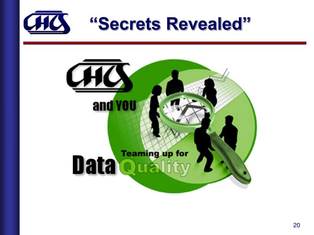 """Secrets Revealed"""